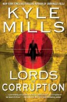 The Lords of Corruption - Kyle Mills