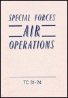 Special Forces Air Operations - U.S. Department of the Army