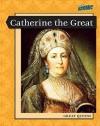 Catherine the Great (Atomic: Grade 6) - Elizabeth Raum