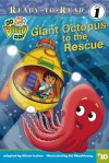 Giant Octopus to the Rescue - Alison Inches, Ligiah Villalobos, Art Mawhinney