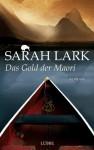 Das Gold der Maori: Roman - Sarah Lark