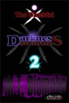 Darkness & Daemons: The Watchful - M.T. Dismuke