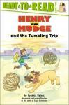 Henry and Mudge and the Tumbling Trip - Cynthia Rylant, Suçie Stevenson