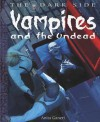 Vampires and the Undead - Anita Ganeri, David West