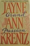 Grand Passion - Jayne Ann Krentz