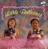 Little Ballerinas - Ann Morris