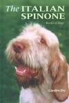 The Italian Spinone (World Of Dogs) - Carolyn Fry, Carolyn H. Frye