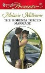 The Fiorenza Forced Marriage (Harlequin Presents #2807) - Melanie Milburne