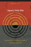 Japan's Holy War: The Ideology of Radical Shinto Ultranationalism - Walter Skya, Rey Chow, Harry Harootunian