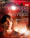 Wonders of the Universe - Professor Brian Cox, Andrew Cohen