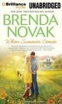When Summer Comes - Brenda Novak, Shannon McManus