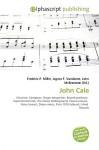 John Cale - Frederic P. Miller, Agnes F. Vandome, John McBrewster