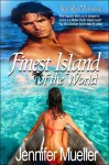 Finest Island of the World - Jennifer Mueller