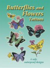 Tattoos: Butterflies and Flowers Tattoos - NOT A BOOK