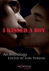 I Kissed a Boy: An Anthology - Lori Perkins, Ryan Field, Charles Alan Long, Heidi Champa, G.S. Wiley, Jean Roberta, Cecilia Tan, Elizabeth Coldwell, D.C. Juris, Derek Clendening, Konrad Deire, Jay Di Meo