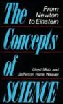 The Concepts of Science - Lloyd Motz, Jefferson Hane Weaver