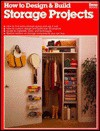 How to Design and Build Storage Projects - Ortho Books