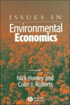 Issues in Environmental Economics - Collin J. Roberts, Colin Roberts, Collin J. Roberts