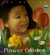 Flower Garden (Big Book) - Eve Bunting, Kathryn Hewitt