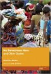 No Sweetness Here and Other Stories - Ama Ata Aidoo, Ketu H. Katrak
