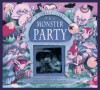 The Monster Party: A Spooky Story - Stephanie Laslett, Nigel McMullen