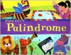 If You Were a Palindrome - Michael Dahl, Sara Gray