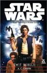 Rebel Dawn : Han Solo Trilogy b.3 - STAR WARS - Ann Carol Crispin