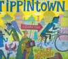 Tippintown: A Guided Tour - Calef Brown