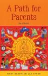 A Path for Parents - Sarah Burns