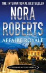 Affaire Royale (Cordina's Royal Family) - Nora Roberts