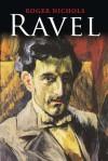 Ravel - Roger Nichols