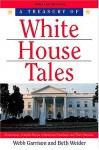 A Treasury of White House Tales - Webb Garrison