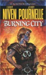 The Burning City - Larry Niven, Jerry Pournelle