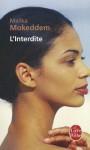 L Interdite - Malika Mokeddem, Mokeddem