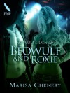 Beowulf and Roxie (Wulf's Den) - Marisa Chenery