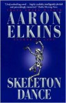Skeleton Dance - Aaron Elkins