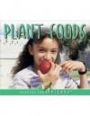 Plant Foods - Marcia S. Freeman