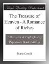 The Treasure of Heaven - A Romance of Riches - Marie Corelli