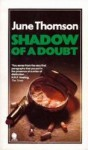 Shadow Of A Doubt - June Thomson