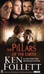 The Pillars of the Earth - Ken Follett