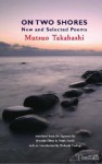On Two Shores: New And Selected Poems - Mutsuo Takahashi