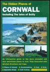 Hidden Places of Cornwall including the Isles of Scilly 5th Ed. - Joanna Billing