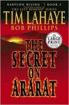 Babylon Rising Book 2: The Secret on Ararat - Tim LaHaye, Bob Phillips