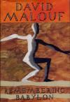 Remembering Babylon - David Malouf