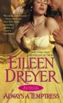 Always a Temptress (The Drake's Rakes series) - Eileen Dreyer