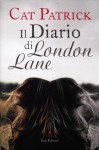 Il Diario di London Lane - Cat Patrick