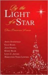By the Light of a Star - Anita Stansfield, Kerry Blair, Lynn Jaynes, Gale Sears