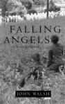 The Falling Angels - John Walsh