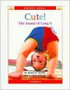 Cute!: The Sound of Long U (Wonder Books) - Robert B. Noyed, Cynthia Fitterer Klingel