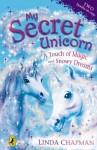 A Touch of Magic. Linda Chapman (My Secret Unicorn) - Linda Chapman